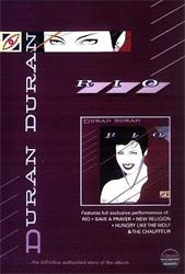Duran Duran - Classic Albums - Rio